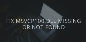 Fix msvcp100.dll Missing or Not Found