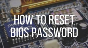 Reset BIOS Password