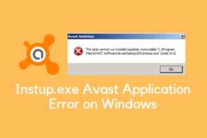 Instup.exe Avast Application Error