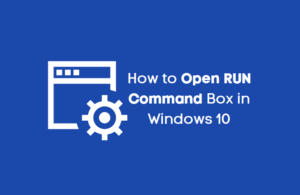 How to Open RUN Command Box in Windows 10
